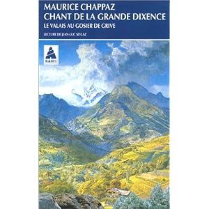 """Chant de la grande dixence, suivi de """"Le Valais au gosier de grive"""""""