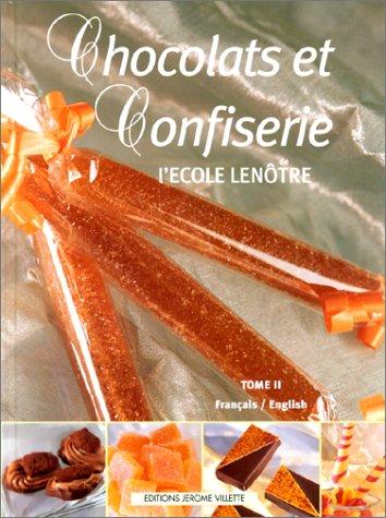 Chocolats et Confiserie (français-anglais), tome II