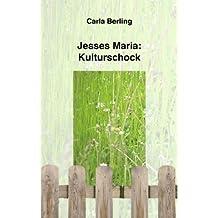 Jesses Maria: Kulturschock