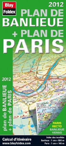 Plan de Banlieue + Plan de Paris 2012 - Entrées et Sorties de Paris, Grands Axes, Index des Communes - Profitez du dézonage du pass navigo pour découvrir l'Île-de-France.
