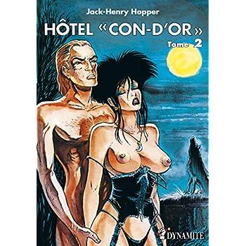 Hôtel Con-d'or - Tome 2 (02)