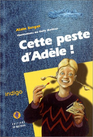Cette peste d'Adèle