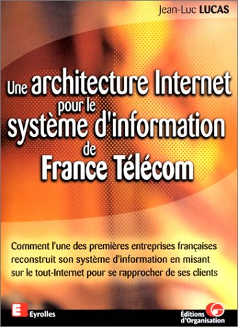 une-architecture-internet-pour-le-systeme-dinformation-de-france-telecom