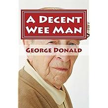 A Decent Wee Man
