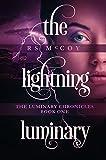 The Lightning Luminary (The Luminary Chronicles Book 1)