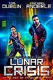 Lunar Crisis: Age of Expansion - A Kurtherian Gambit Series (Shadow Vanguard Book 2) (English Edition)