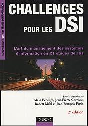 Challenges pour les DSI : L'art du management des systèmes d'information en 21 études de cas