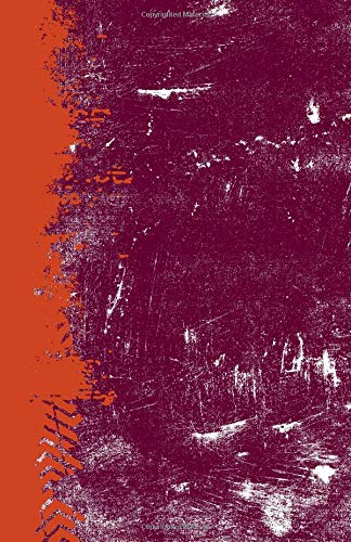Maroon And Burnt Orange: (5.5 x 8.5 Lined) Blank Grunge School Color Notebook College Ruled