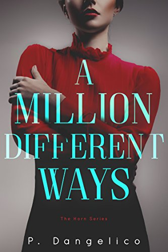 A Million Different Ways (A Horn Novel Book 1) (English Edition)