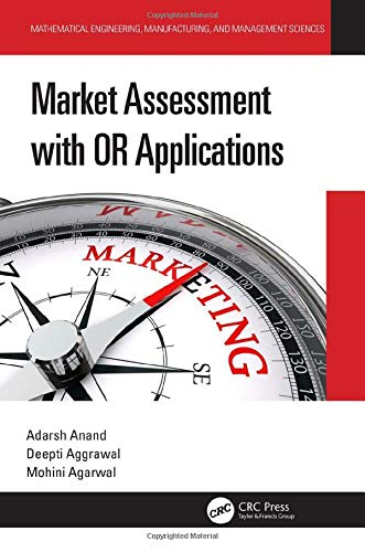 Market Assessment with OR Applications (Mathematical Engineering, Manufacturing, and Management Sciences)