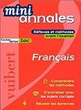 Français Bac toutes séries. Réflexes et méthodes avant l'examen