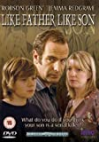 Like Father Like Son - Robson Green & Jemma Redgrave [DVD]