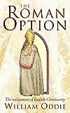 The Roman Option
