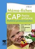 Image de Mémo-fiches CAP Petite enfance: Matières professionnelles