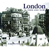 London Then and Now (Then and Now Series)
