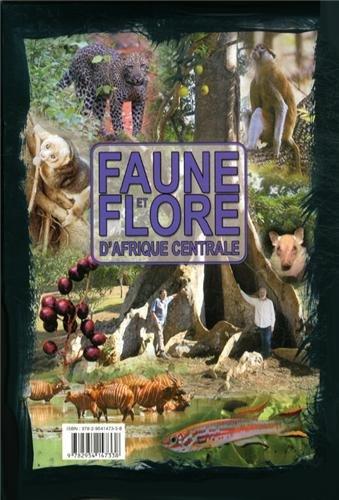 Faune et flore d'Afrique centrale : 4 volumes