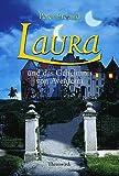 Laura und das Geheimnis von Aventerra: Laura - Teil 1 - Peter Freund