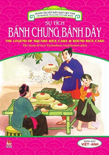 Truyen tranh dan gian Viet Nam - Su tich banh chung banh day: Vietnamese Folktales - The story of Earth Cake and Sky Cake (Truyen tranh dan gian Viet Nam - Vietnamese folktales) (Dong Ha, Vietnam)