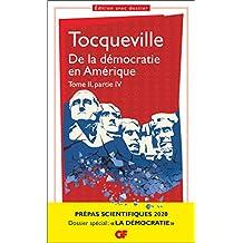 De la démocratie en Amérique, tome II partie IV - Prépas scientifiques 2019-2020 - GF