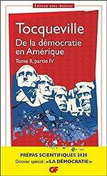 De la démocratie en Amérique, tome II partie IV - Prépas scientifiques 2019-2020 - GF de Tocqueville