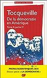De la démocratie en Amérique, tome II partie IV - Prépas scientifiques 2019-2020 - GF par Tocqueville