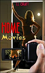 Home Movies (A Taboo Tale)
