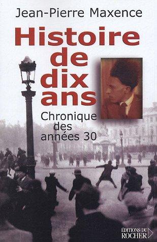 Histoire de dix ans 1927-1937