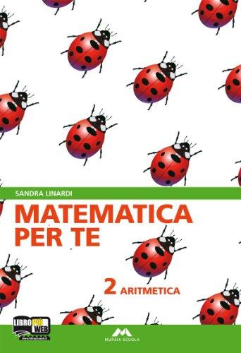 Matematica per te. Per la Scuola media. Con espansione online: 2