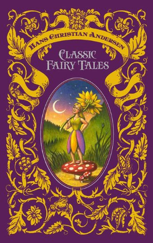 hans-christian-andersen-classic-fairy-tales-barnes-noble-leatherbound-classics-barnes-noble-leatherb