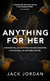 Anything for Her (English Edition)