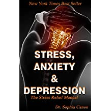 STRESS ANXIETY AND DEPRESSION: The Stress Relief Manual (English Edition)