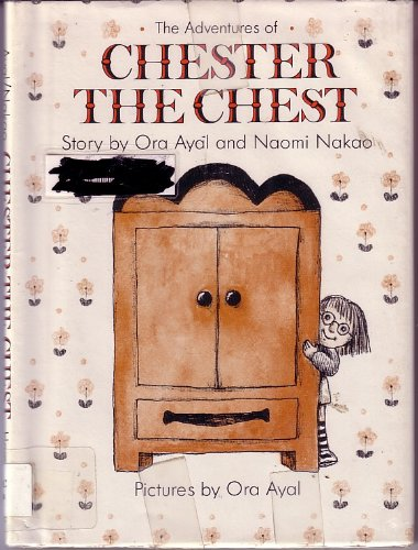 Title: The adventures of Chester the chest