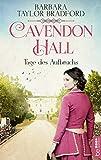 Cavendon Hall - Tage des Aufbruchs (Die Yorkshire-Saga 4)