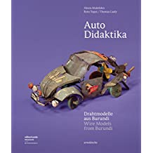 Auto Didaktika : wire models from burundi