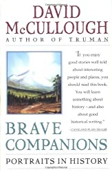 Brave Companions: Portraits In History Trade Paperback Edit Edition by McCullough, David published by Simon & Schuster (1992) Paperback