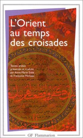 L'Orient au temps des croisades par Anne-Marie Eddé