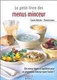 Telecharger Livres Le Petit Livre des menus minceur Des menus legers et equilibres pour un programme minceur toute l annee (PDF,EPUB,MOBI) gratuits en Francaise