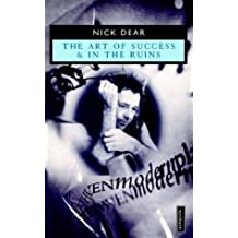 The Art of Success and In the Ruins (Methuen Modern Plays)