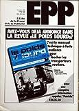ECHO DE LA PRESSE ET DE LA PUBLICITE (LÕ) [No 1094] du 03/07/1978 - AVEZ-VOUS DEJA ANNONCE DANS LA REVUE LE POIDS LOURD ÔÇô SOMMAIRE - PRESSE ÔÇô LE QUOTIDIEN DE PARIS CESSE DE PARAITRE ÔÇô BLOC-NOTES PRESSE ÔÇô QUAND LA SEINE COULE SOUS LE PONT NEUF PRESSE ÔÇô LE REGIME FISCAL DE LA PRESSE POURQUOI PAS UNE TAXATION UNIQUE PAR LOUIS-M POULLAIN ÔÇô FAC-SIMILE PERDRIEL SÔÇÖALLIE A HERSANT ÔÇô HACHETTE EDI 7 ET EUROPE 1 ETUDIENT LA POSSIBILITE SOIT DÔÇÖUN RAJEUNISSEMENT SOIT DÔÇÖUN CHANGEMENT RADI...