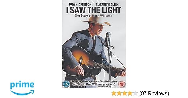 I Saw The Light [DVD] [2016]: Amazon.co.uk: Tom Hiddleston, Bradley ...