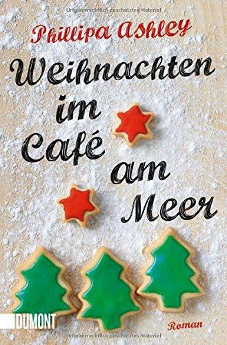 Weihnachten im Café am Meer: Roman