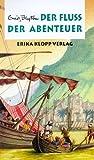 Abenteuer-Serie, Bd.8, Der Fluß der Abenteuer
