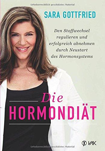 die-hormondiaet-den-stoffwechsel-regulieren-und-erfolgreich-abnehmen-durch-neustart-des-hormonsystem