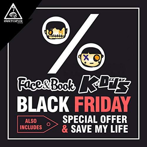 Black Friday (Original Mix) de Face & Book & K-Deejays en ...