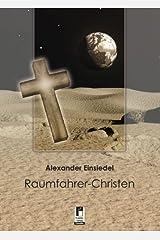 Raumfahrer-Christen Gebundene Ausgabe