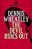 The Devil Rides Out (Duke De Richleau)