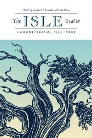 Isle Reader: Ecocriticism, 1993-2003