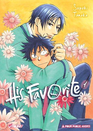 His Favorite, Tome 1 : par Suzuki Tanaka