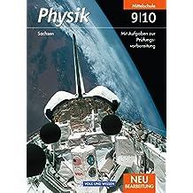 Physik - Ausgabe Volk und Wissen - Mittelschule Sachsen: 9./10. Schuljahr - Schülerbuch