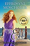 Front cover for the book The Ebb (book 1): A Greek summer beach read (The Lady of the Pier trilogy) by Effrosyni Moschoudi